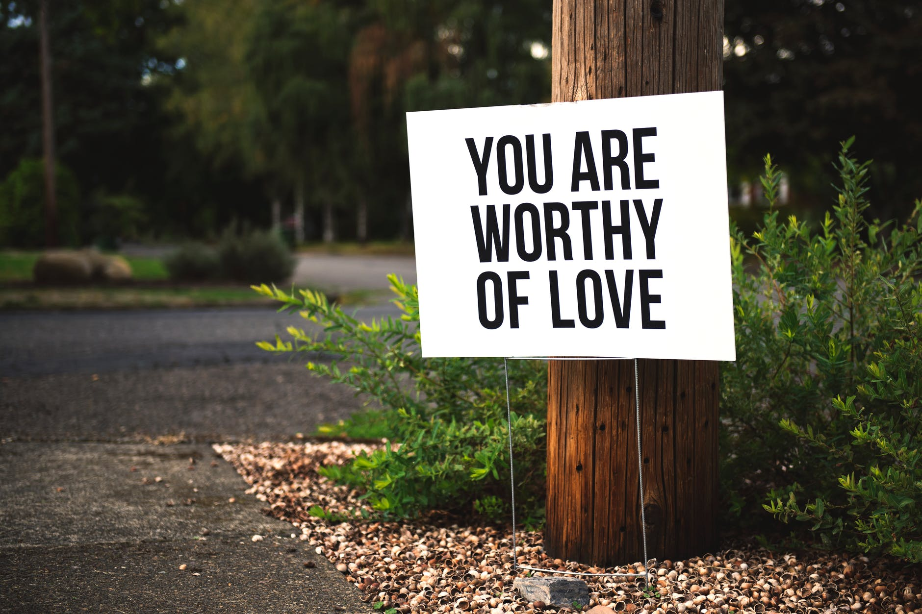 You are worthy of love, positive affirmation quote